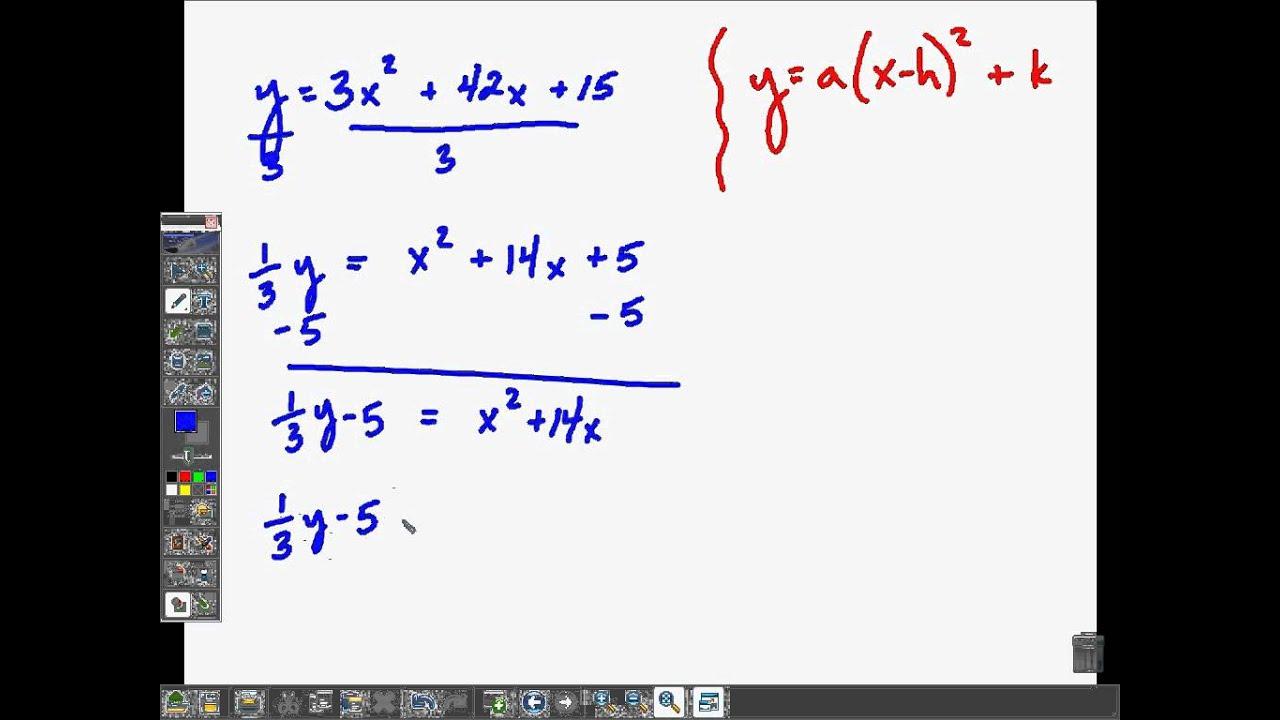 Rewrite Quadratics From Standard To Vertex Form