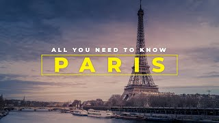 PARIS: The Best Guide To Explore The CITY OF LOVE | Things To Do In Paris | Places To See In Paris