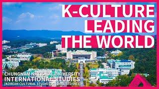 Chungnam National University International Studies[Global Studies&Korean Cultural Studies]