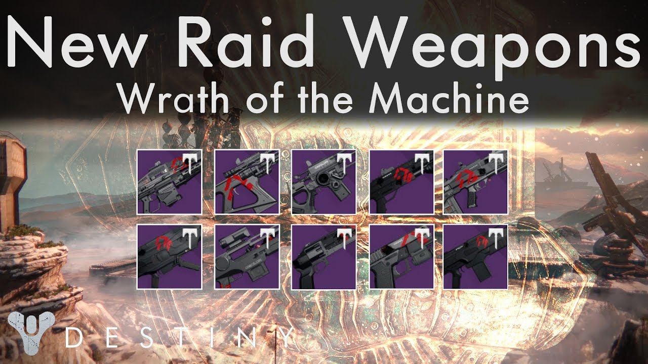 rise of iron wrath of the machine spoilers new raid weapons