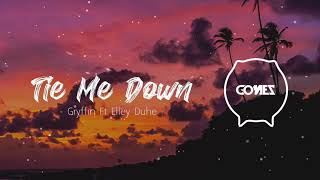 Download Tie Me Down (Gomez Lx Remix)