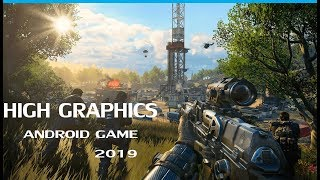 Upcoming Android Games 2019 (High Graphics)
