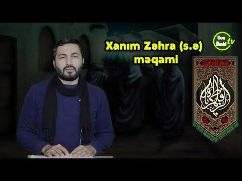 Xanım Zəhra (s) məqami | Hacı Mütəllim