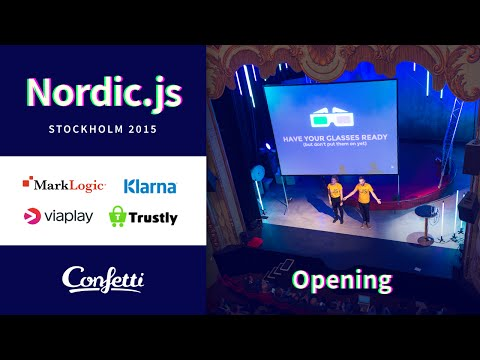 Nordic.js 2015 • Opening with the hosts Daniel Beauchamp & Simone Giertz