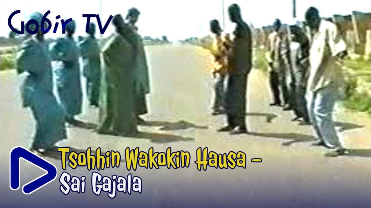 Download Old Hausa Songs: Sai Gajala – Tuna Baya – Gobir TV