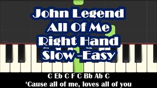How To Play All Of Me by John Legend - Right Hand Slow Easy Piano Tutorial
