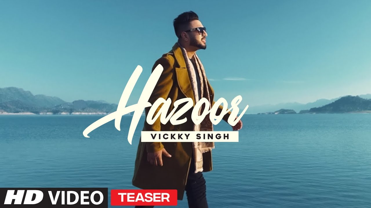 Song Teaser ► Hazoor | Vickky Singh | Releasing 29 October 2020