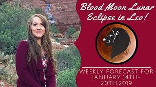 TOTAL ECLIPSE & BLOOD MOON in LEO Brings Fated Changes! Weekly Astrology Forecast for ALL 12 SIGNS!