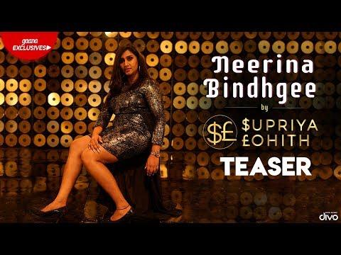 Neerina Bindhgee - Official Teaser | Supriya Lohith | Judah Sandhy