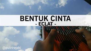 Download Mp3   Kalimba Cover   Bentuk Cinta - Eclat By Putri Rejeki