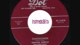 Nervous Norvus - Transfusion (1956)