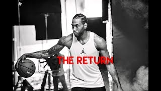 |THE RETURN| - Kawhi Leonard (Mini-Movie)