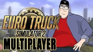 Euro Truck Simulator 2 Multiplayer alpha