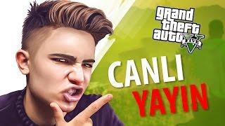 GTA 5 Online - CANLI YAYIN !!!