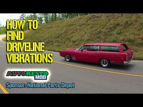 How to Diagnose Driveline Vibrations Classic car Muscle Car Episode 264  Autorestomod