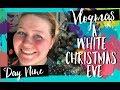 White Christmas Eve! Christmas #2of4 ...the abridged version | Vlogmas Day 9| Teacher Vlog
