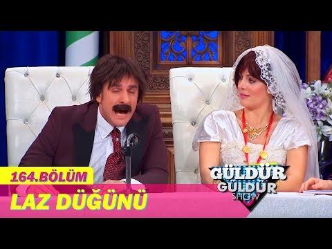 Güldür Güldür Show 164. Bölüm   Laz Düğünü