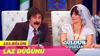 Güldür Güldür Show 164.Bölüm - Laz Düğünü