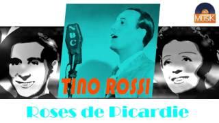 Tino Rossi - Roses de Picardie (HD) Officiel Seniors Musik