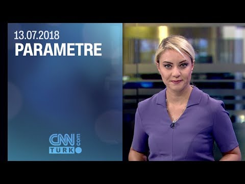 Parametre 13.07.2018 Cuma