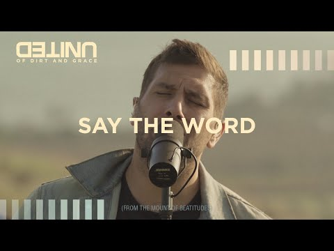 Say The Word LIVE -- of Dirt and Grace -- Hillsong UNITED