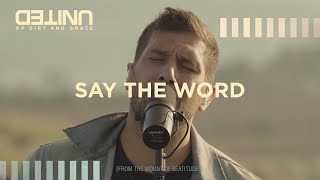 Gambar cover Say The Word LIVE -- of Dirt and Grace -- Hillsong UNITED
