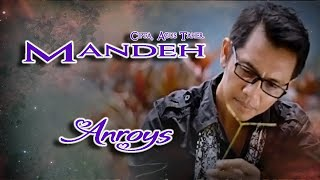 Video Anroys - Mandeh download MP3, 3GP, MP4, WEBM, AVI, FLV Juni 2018