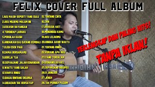 Download Mp3 Felix Cover Full Album Nostalgia   Tanpa Iklan  Kumpulan Lagu Pop Hits 2020