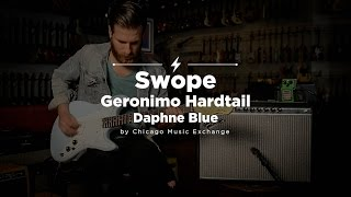 Quick Riffs: Swope Geronimo Knock Around Relic Daphne Blue Demo