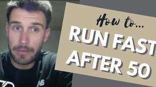 Running After 50: Tips To Run Faster As You Get Older