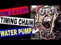 LD9 Engine Rebuild Part 17 - Water Pump & Timing Chain - 1999 Grand Am GM 2.4 Quad 4 Twin Cam