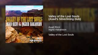 Valley of the Lost Souls (Asad