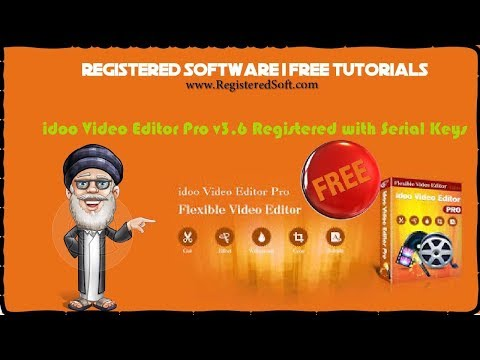 idoo Video Editor Pro v3.6 Registered with Serial Keys | Registered Software | Tutorials