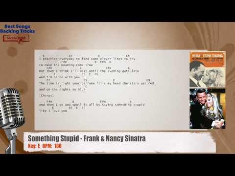 Something Stupid - Frank & Nancy Sinatra Vocal Backing Track with chords and lyrics