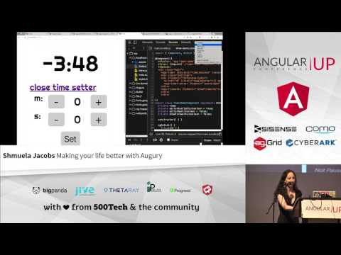 Shmuela Jacobs -  Making your life better with Augury   AngularUP2016