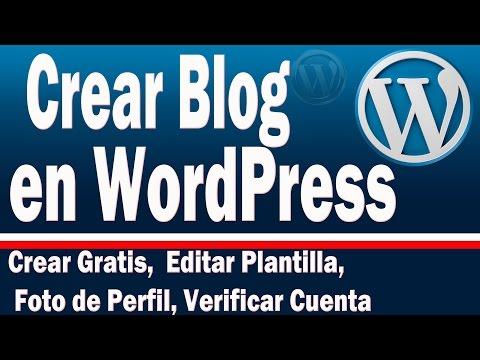 Como Crear Blog En Wordpress Gratis 2016 | Editar Plantilla Foto Perfil, Insertar Imagen Videos
