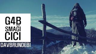 G4B feat Shmagi feat Cici - Davbrundebi