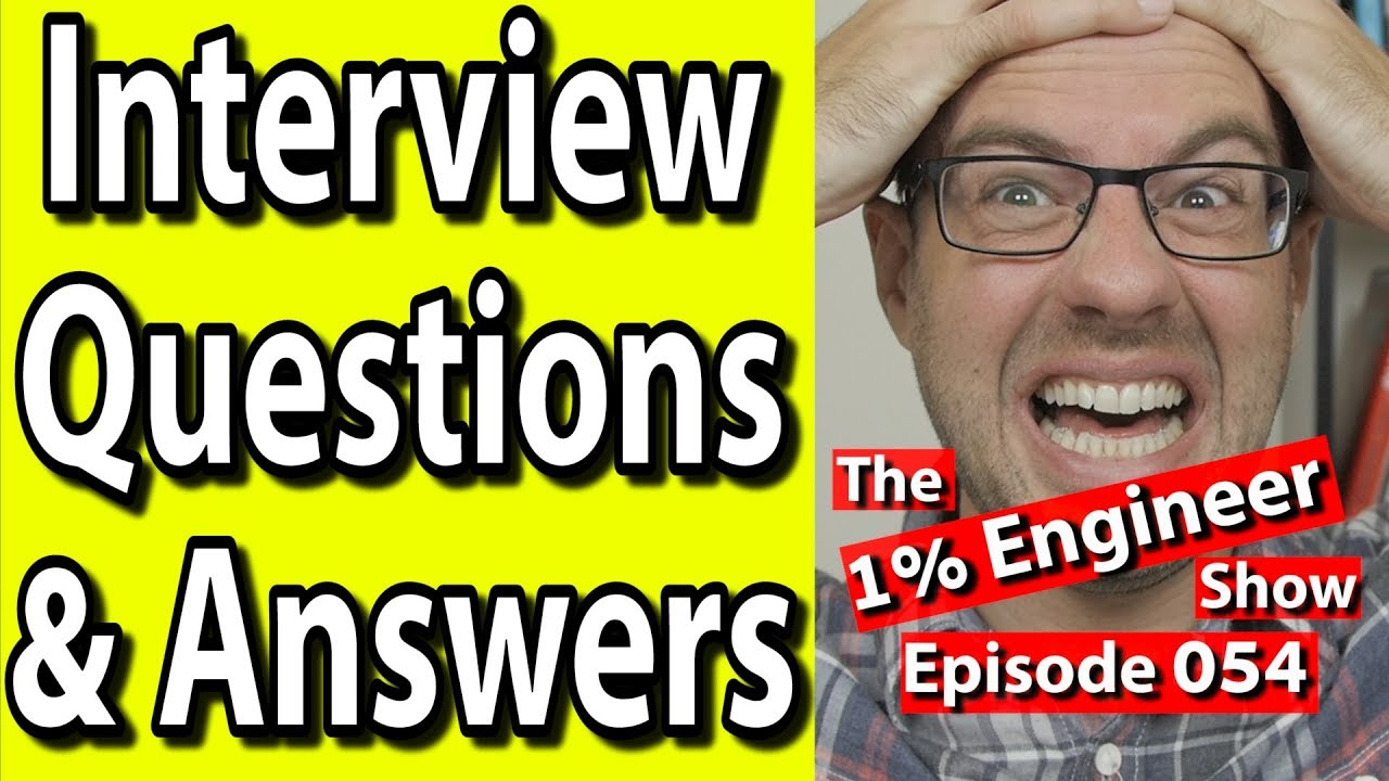 Job Interview Questions And Answers For Engineers Strengths And