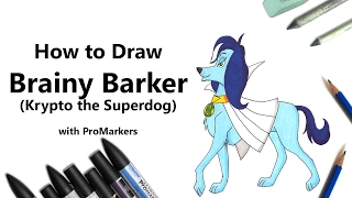 How to Draw and Color Brainy Barker from Krypto the Superdog with ProMarkers [Speed Drawing]