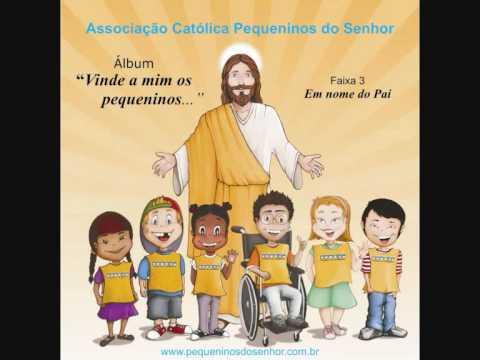 Em nome do Pai - CD 'Vinde a mim os pequeninos...'