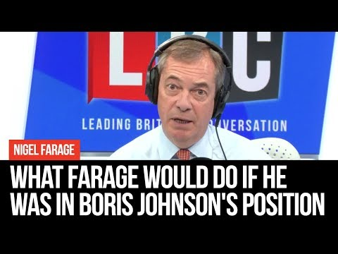 What Farage Would Do If  He was Prime Minister