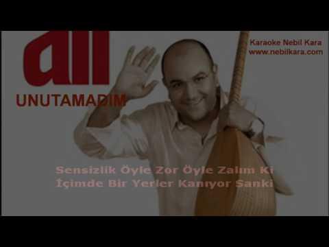 TURKCE KARAOKE UNUTAMADIM KIVIRCIK ALI1