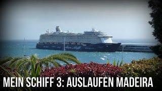 Mein Schiff 3 Auslaufen Madeira  Seegang auf dem Atlantik  25.02.15