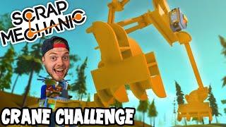 Scrap Mechanic! - CRANE CHALLENGE [FAIL]! Vs AshDubh - [#34] | Gameplay |