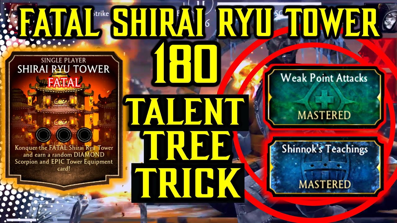 MK Mobile. Fatal Shirai Ryu Tower Battle 180. Easy Win With MK Mobile Talent Tree Tricks