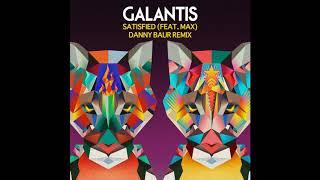 Galantis - Satisfied feat. Max (Danny Baur Remix)