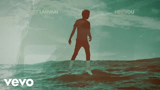Saint Lanvain - Hey You (Lyric Video)