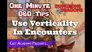 DnD Dungeon Master Tip: Use Verticality in Encounters | Dungeons and Dragons