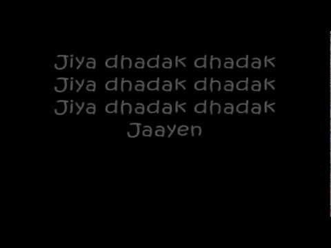 Jiya Dhadak Dhadak Jaye (Lyrics) Rahat Fateh Ali Khan