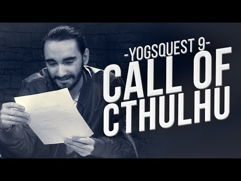 YogsQuest 9 - Call of Cthulhu #10 - The Ritual